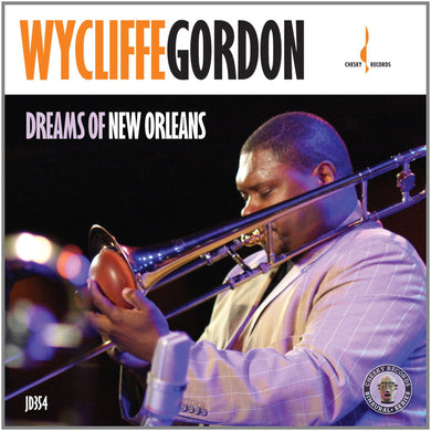 Dreams of New Orleans (Wycliffe Gordon) [WAV DOWNLOAD]
