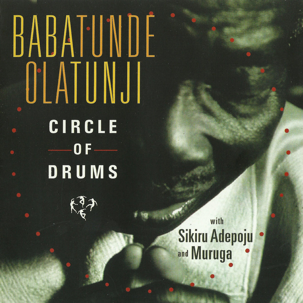 Circle of Drums (Babatunde Olatunji) [WAV DOWNLOAD]