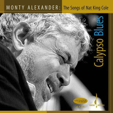 Calypso Blues: The Music of Nat King Cole (Monty Alexander) [WAV DOWNLOAD]