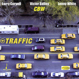 Traffic (Larry Coryell, Victor Bailey, Lenny White) [WAV DOWNLOAD]