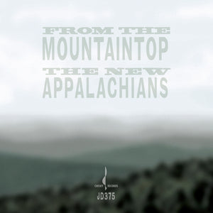 From The Mountaintop (The New Appalachians) [WAV DOWNLOAD]