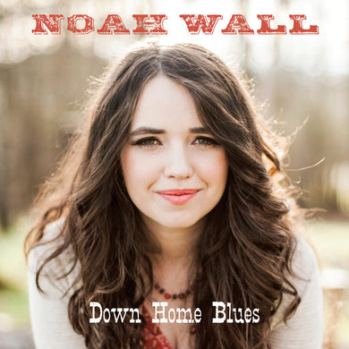 Down Home Blues (Noah Wall) [WAV DOWNLOAD]
