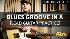 New Jam Track on Youtube: Blues Groove In A