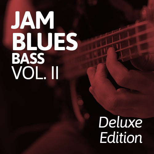 Jam Blues Vol. II: Bass [Deluxe Edition]