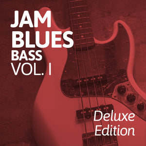 Jam Blues Vol. I: Bass Deluxe Edition