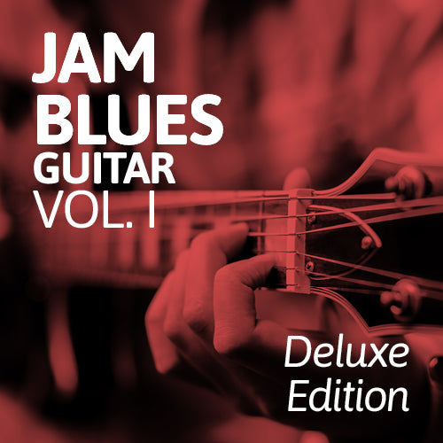 Jam Blues Vol. I: Guitar [Deluxe Edition]