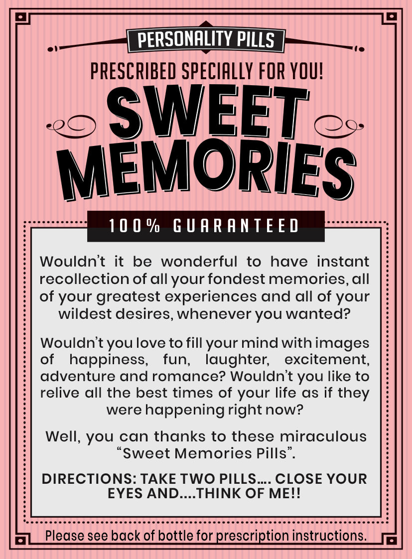 Sweet Memories Pills
