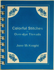 Colorful Stitches for Over-dye Threads