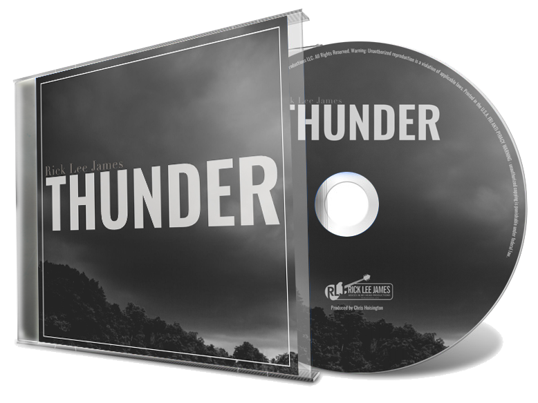 Thunder (CD) + Free Digital Download by Email  by Rick Lee James