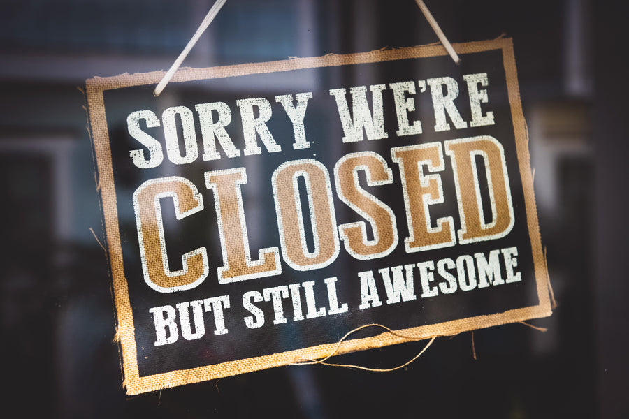 Breaking news: we're closed ... but still awesome !!!