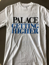 Load image into Gallery viewer, Palace Getting Higher Tee