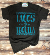 Load image into Gallery viewer, Tacos & Tequila T-Shirt