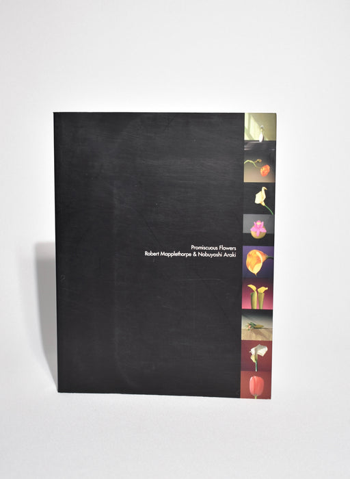 Promiscuous Flowers: Mapplethorpe & Araki