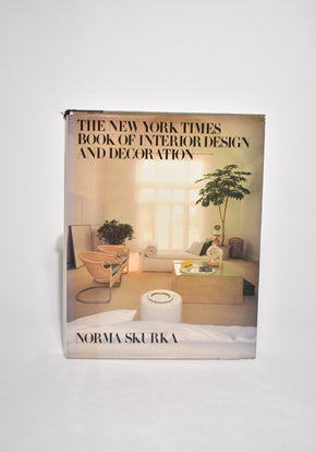 The New York Times Book of Interior Design And Decoration
