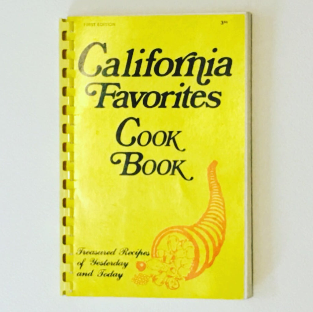 Vintage 1970's California Favorites Cookbook