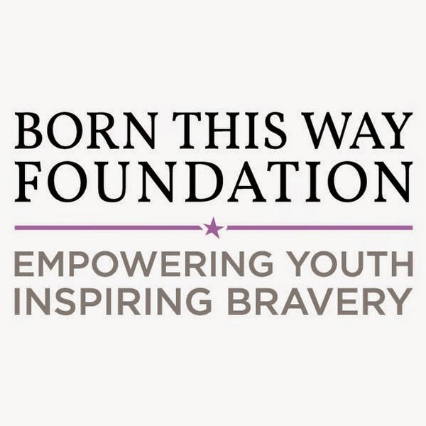 "Born this Way Foundation Logo, Tag line, ""Empowering youth inspiring bravery"""