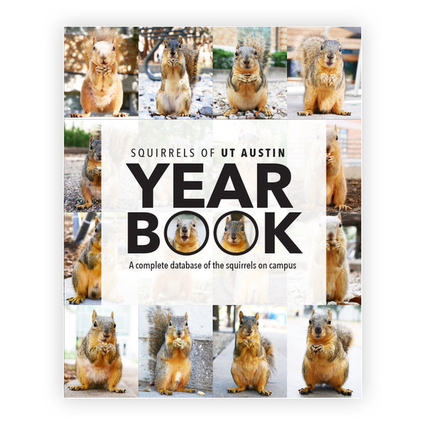 Front Cover of Squirrels of UT Austin Yearbook