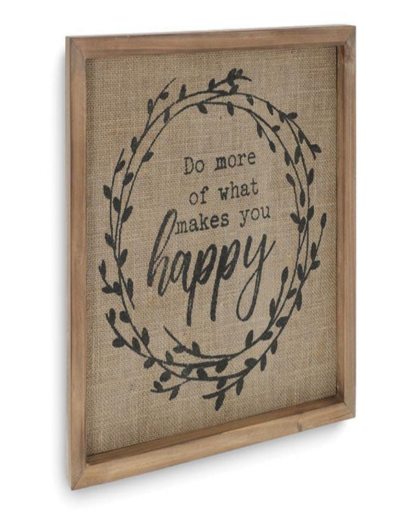 Do More of What Makes YOU Happy! (wood sign)