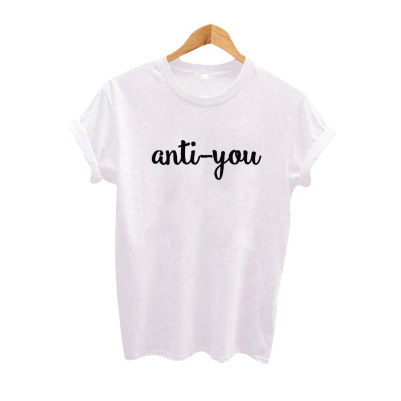 AntiYou Tops Street Hippie Punk T Shirt Women Letter Print Funny T Shirt Woman Tee Shirt Camisetas Mujer