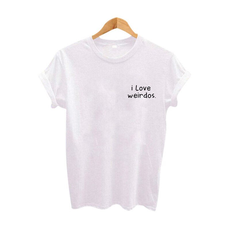 I Love Weirdos Funny T Shirts Women Summer Hipster Tops Cotton TShirt Black White Tops Punk Tee Shirt