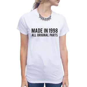 Made In 1998 All Original Parts T Shirt Women Hipster Tumblr Tee Shirt Harajuku Funny Tops Femme Size S2Xl
