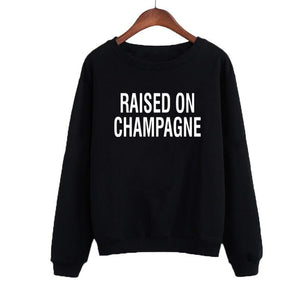Raised On Champagne Letters Sweatshirt Women Autumn Black White ONeck Hoodies Casual Tracksuit