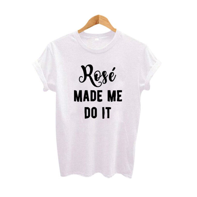 Rose Made Me Do It Shirt Funny T Shirts Graphic Tees Funky Cool TShirt Harajuku Punk Rock Hip Hop Clothing