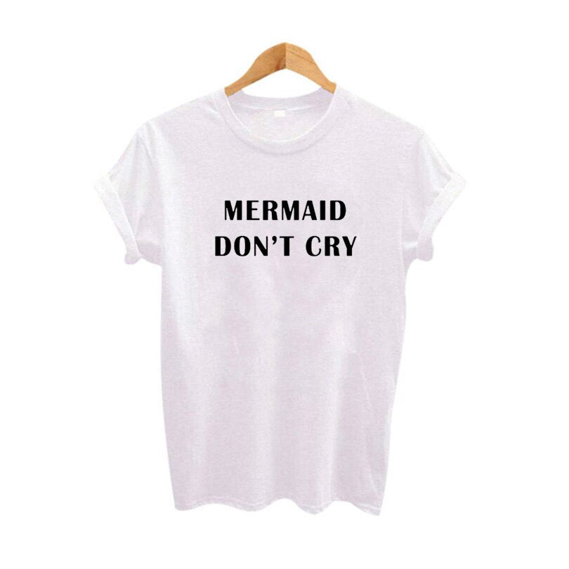 Vetement Femme Tumblr Printing Black White Cotton T Shirt Women'S Hipster Harajuku Slogan Mermaid Don'T Cry