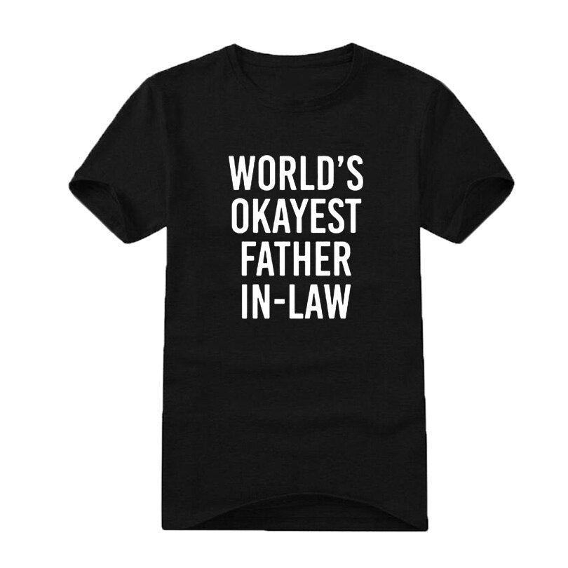 World'S Okayest Father In Law Letter Printing Funny T Shirts White Black TShirt Men Streetwear Men Men Clothes Size SXxl