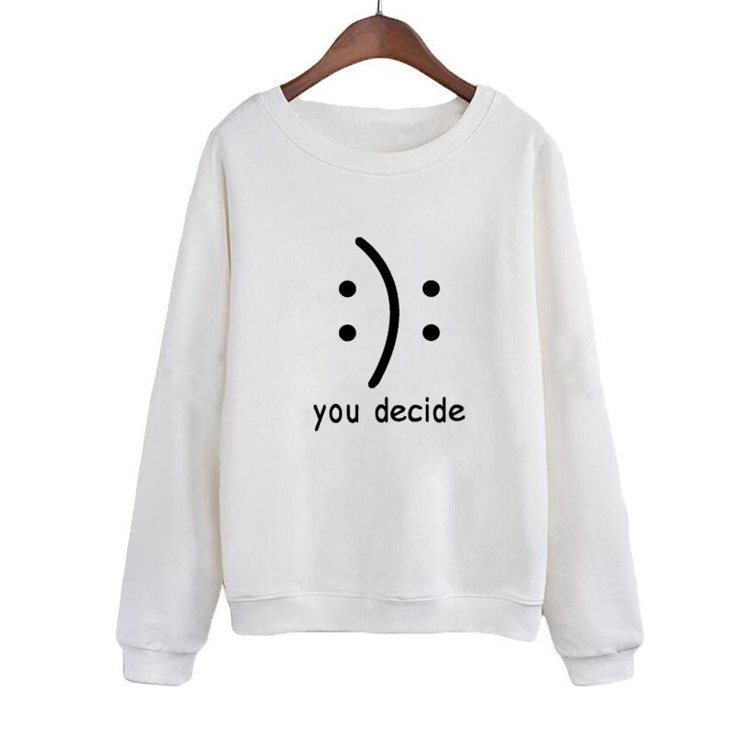 Smile You Decide Letters Printing Sweatshirt Europe ONeck Hoodies Autumn Loose Casual Women Tracksuit Sudaderas Mujer