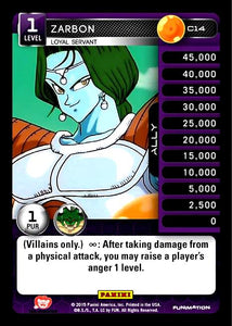 C14 Zarbon, Loyal Servant