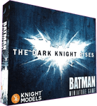 Batman Miniature Game (Second Edition): The Dark Knight Rises