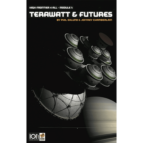 High Frontier 4 All: Module 1: Terawatt & Futures