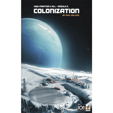 High Frontier 4 All: Module 2: Colonization