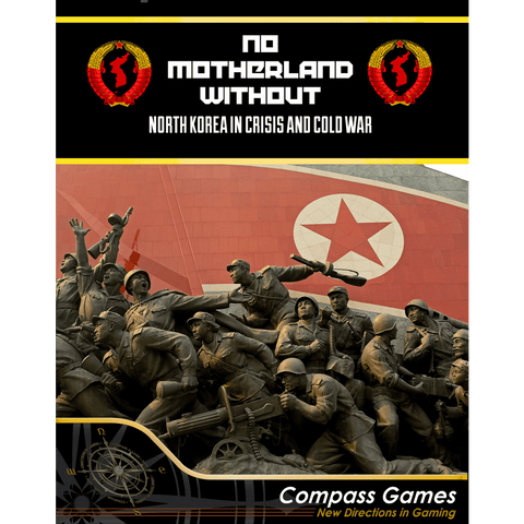 No Motherland Without: North Korea in Crisis and Cold War