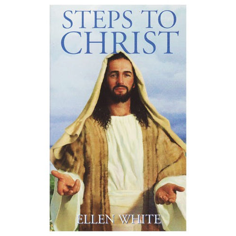 Steps to Christ (Jesus) by Ellen White
