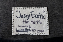"Load image into Gallery viewer, ""Josey Exotic"" The Turtle 