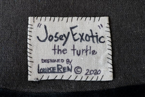 """Josey Exotic"" The Turtle 