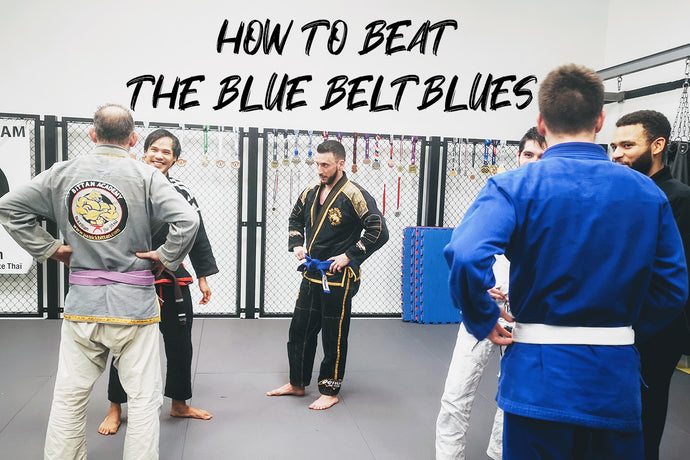 How to Beat the Blue Belt Blues