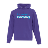 It's Called a Bunnyhug - Soft Fleece Bunnyhug - BunnyHugs.com