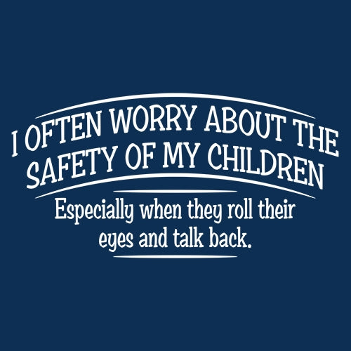 Child Safety Concerns is a custom made funny top quality sarcastic t-shirt that is great for gift giving or just a little laugh for yourself