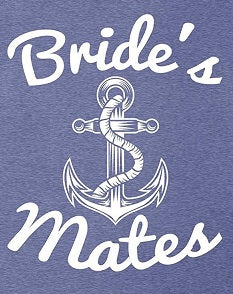 Brides Mates is a custom made funny top quality sarcastic t-shirt that is great for gift giving or just a little laugh for yourself