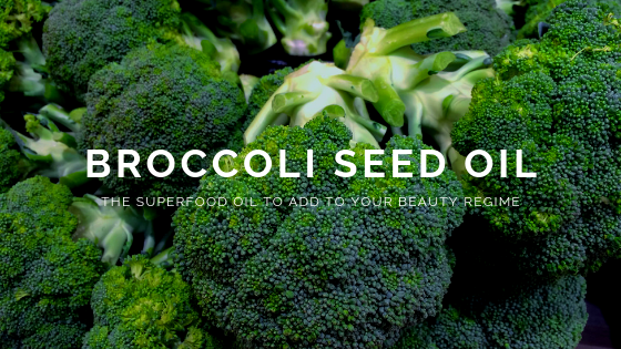 Ingredient Of The Week: Broccoli Seed Oil