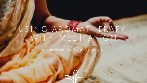 using aromatherapy with meditation