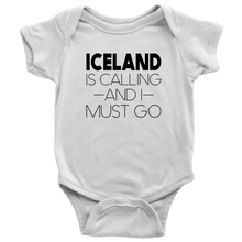 Load image into Gallery viewer, Iceland Is Calling And I Must Go Baby Bodysuit Baby Bodysuit / White / NB - Scandinavian Design Studio
