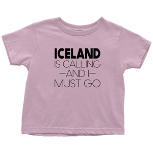 Iceland Is Calling And I Must Go Toddler Tee Toddler T-Shirt / Pink / 2T - Scandinavian Design Studio