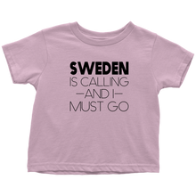 Load image into Gallery viewer, Sweden Is Calling And I Must Go Toddler Tee Toddler T-Shirt / Pink / 2T - Scandinavian Design Studio