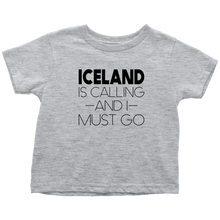 Load image into Gallery viewer, Iceland Is Calling And I Must Go Toddler Tee Toddler T-Shirt / Heather Grey / 2T - Scandinavian Design Studio