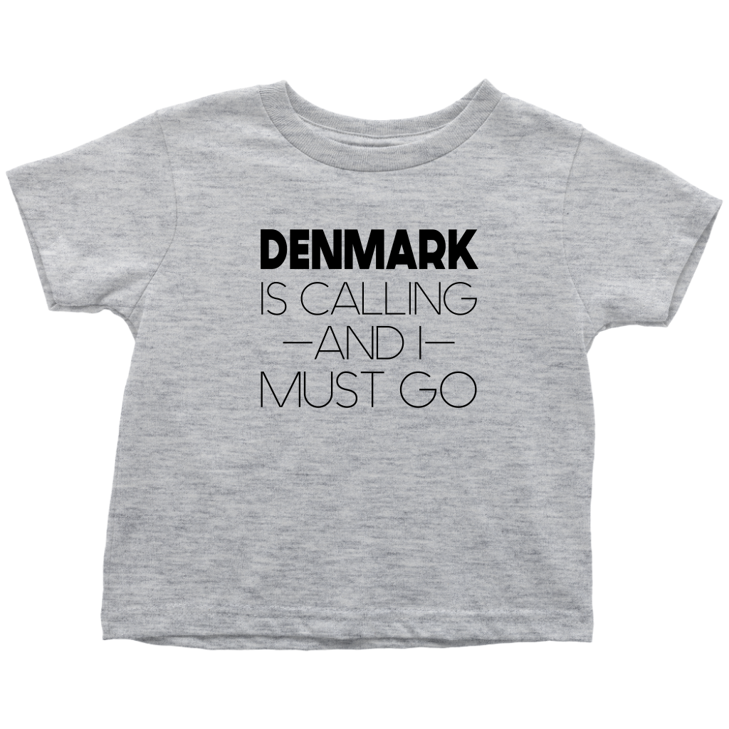 Denmark Is Calling And I Must Go Toddler Tee Toddler T-Shirt / Heather Grey / 2T - Scandinavian Design Studio