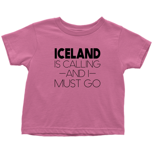 Iceland Is Calling And I Must Go Toddler Tee Toddler T-Shirt / Raspberry / 2T - Scandinavian Design Studio